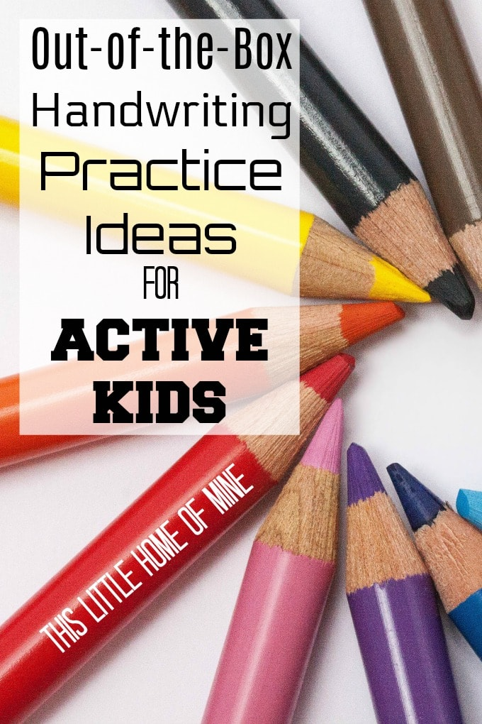 Out-of-the-Box Handwriting Practice Ideas for Active Kids by This Little Home of Mine