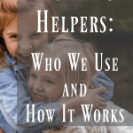 Have you Tried Using a Mommy's Helper?