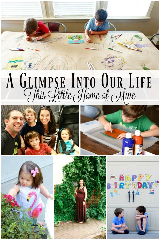 A Glimpse Into Our Life - August and September by This Little Home of Mine