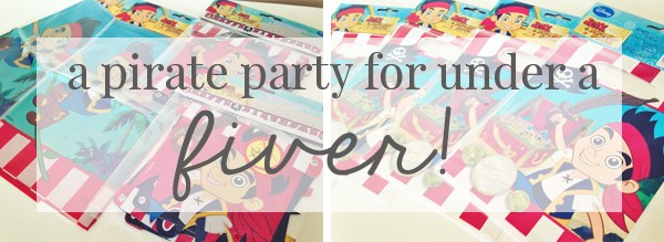 JAKE & THE NEVERKAND PIRATES PARTY FOR UNDER £5