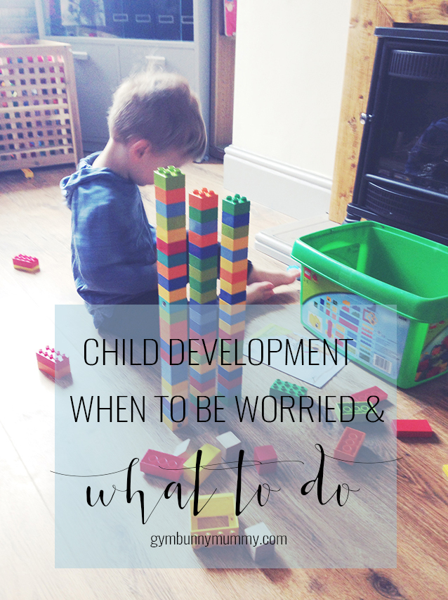 Child Development | When to be worried and what you should do. Advice from a Special Needs Mama that's been there @gymbunnymum