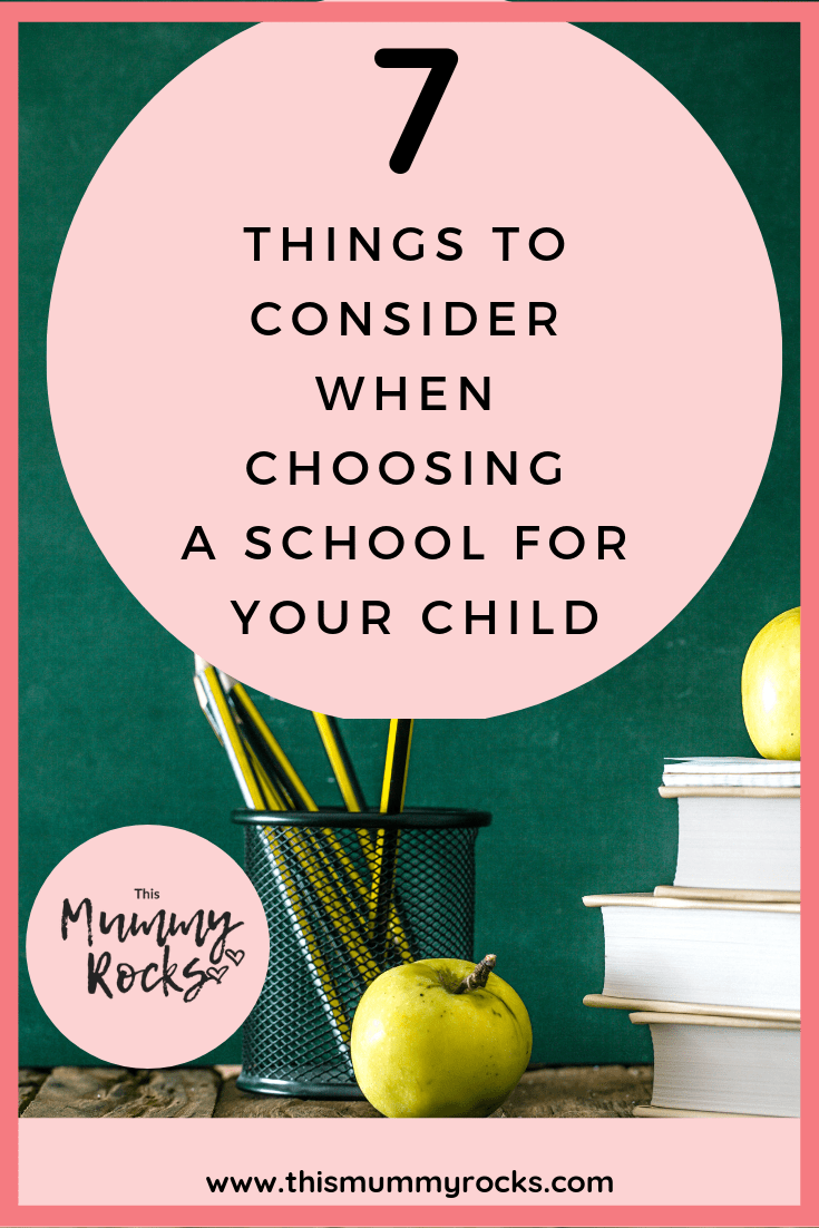 7 THINGS TO CONSIDER WHEN CHOOSING A SCHOOL FOR YOUR CHILD PIN