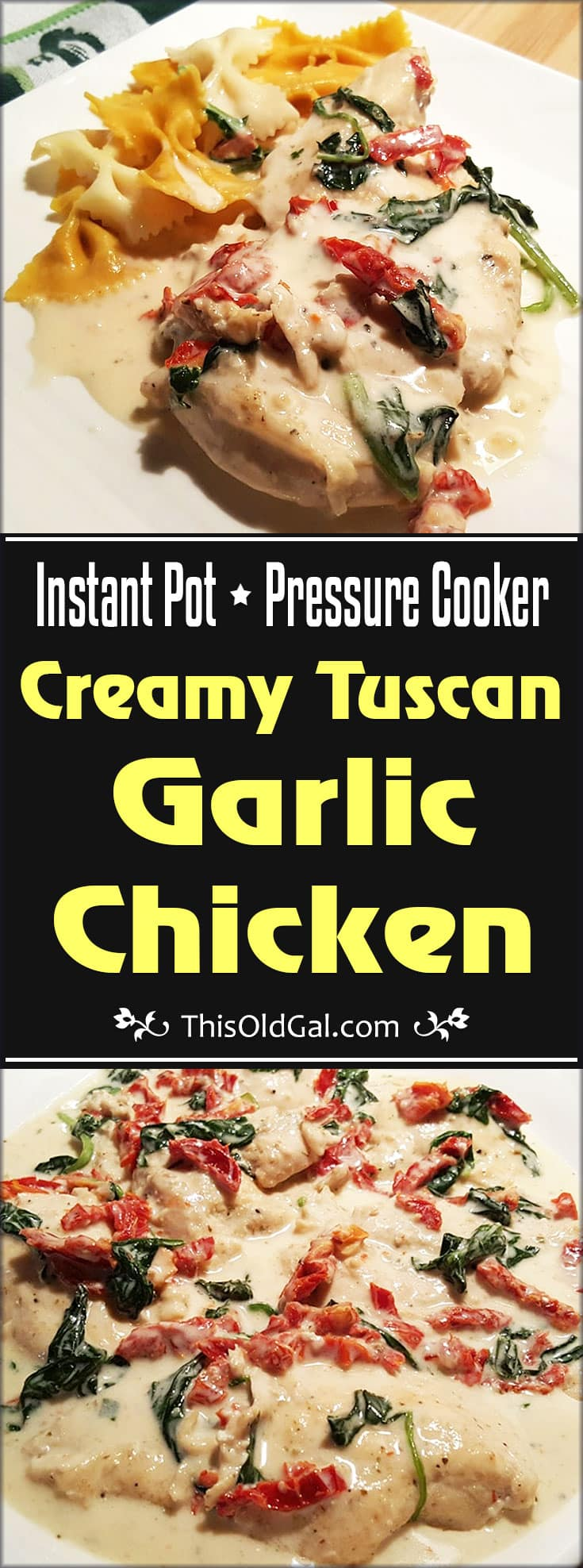 Pressure Cooker Creamy Tuscan Garlic Chicken