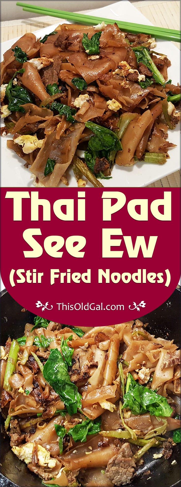 Thai Pad See Ew (Stir Fried Noodles)
