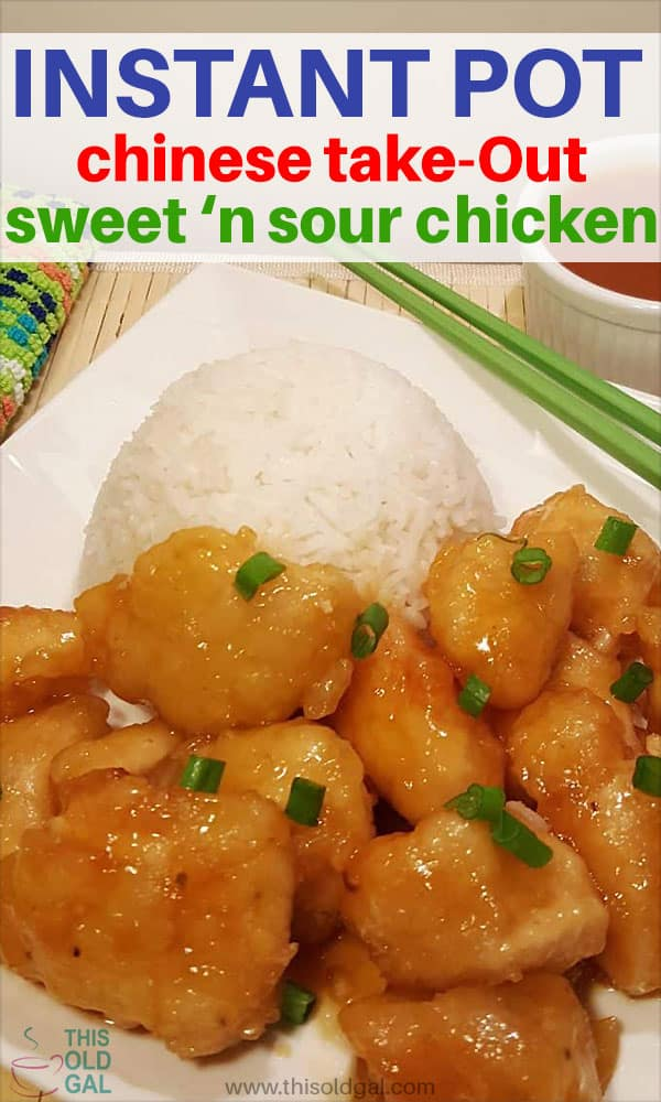 Instant Pot Chinese Take Out Sweet 'N Sour Chicken