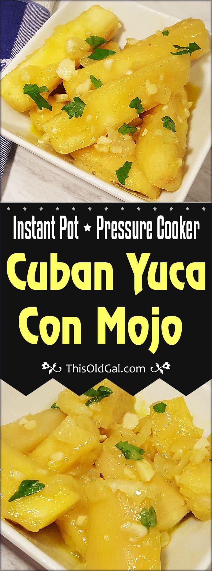 Pressure Cooker Cuban Yuca Con Mojo {Cassava with Garlic Sauce}
