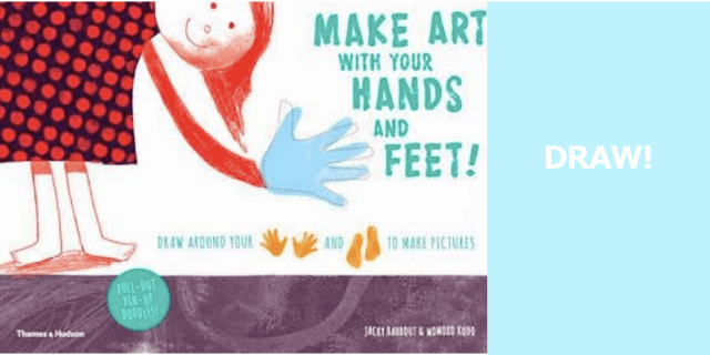 MAKE-ART-WITH-YOUR-HANDS-AND-FEET