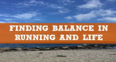 Finding Balance in Running and Life