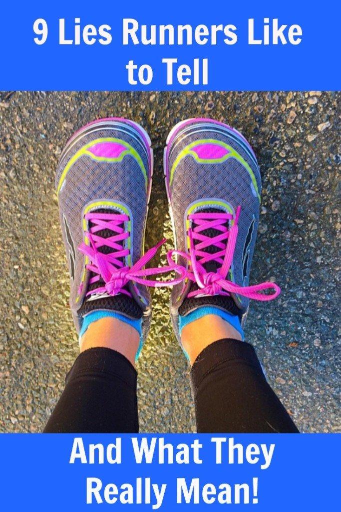 9 Lies Runners Like to Tell