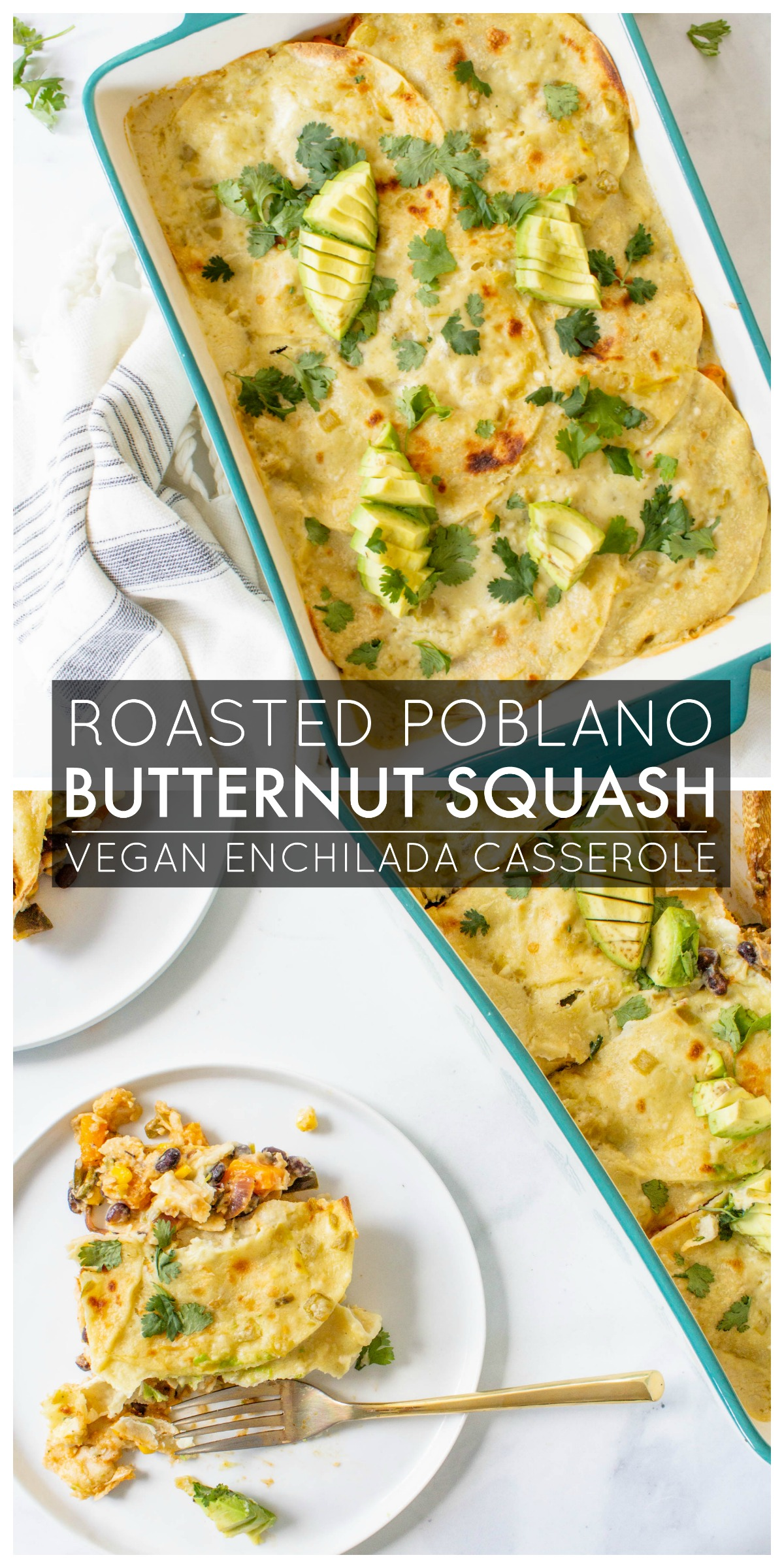 This Vegan Butternut Squash Poblano Enchilada Casserole is creamy, savory and filled with black beans and roasted veggies. Perfect weeknight dinner   ThisSavoryVegan.com #thissavoryvegan #veganenchiladas