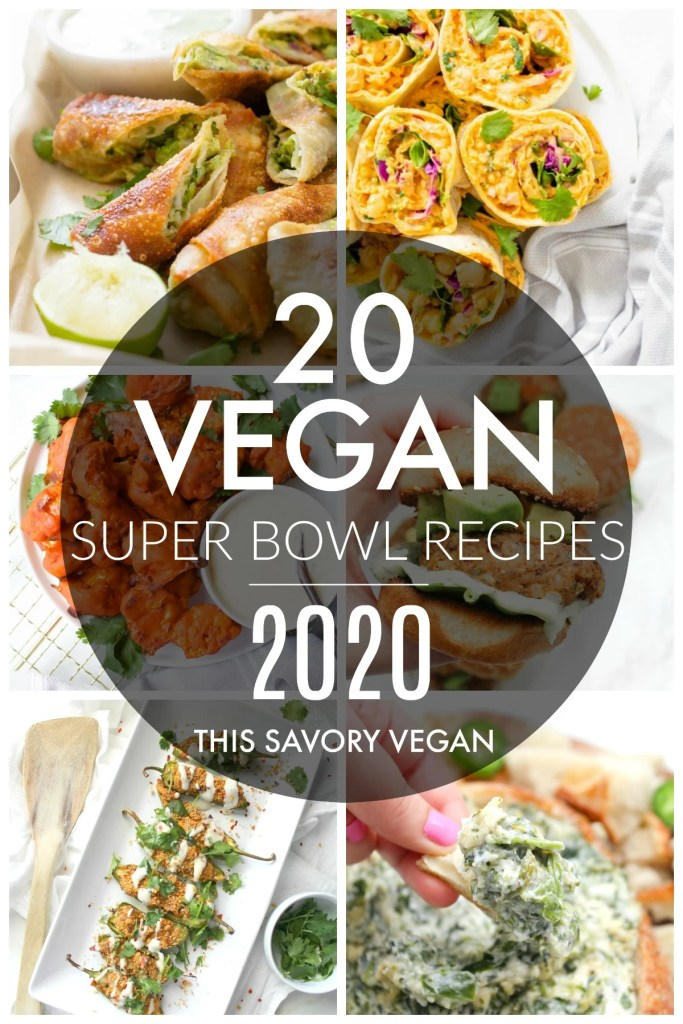 Get ready for the big game with these 20 Vegan Super Bowl Snack Ideas! From Buffalo Cauliflower Wings to Avocado Egg Rolls, you will have plenty of inspo | ThisSavoryVegan.com