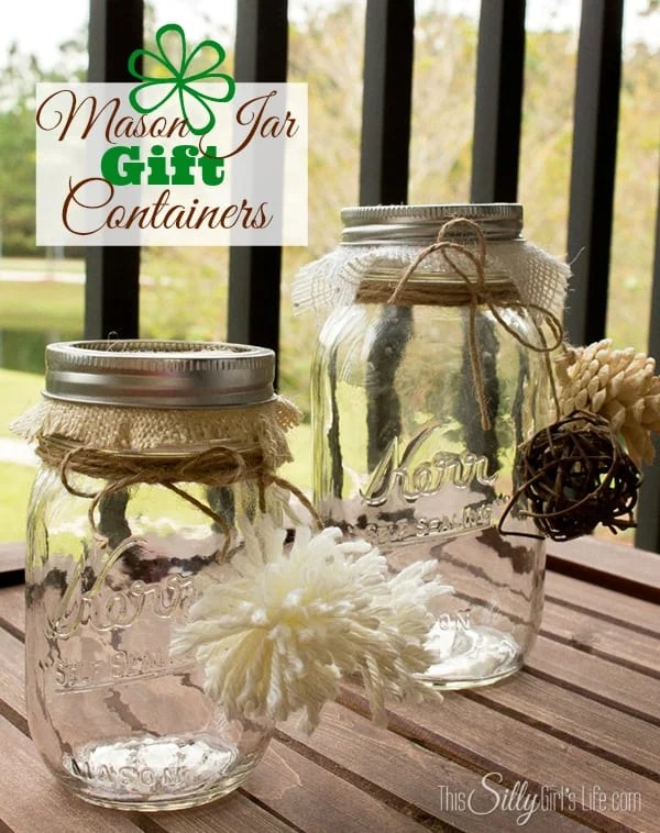 Mason Jar Gift Containers, super easy craft with step by step instructions. Will be great to give away with treats inside at my Holiday party! Tutorial from https://ThisSillyGirlsLife.com