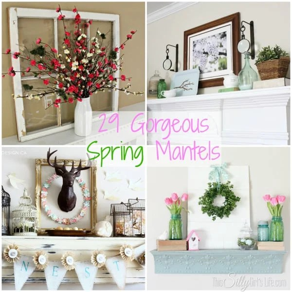 29 Gorgeous Spring Mantels, a round up of inspiring spring mantels