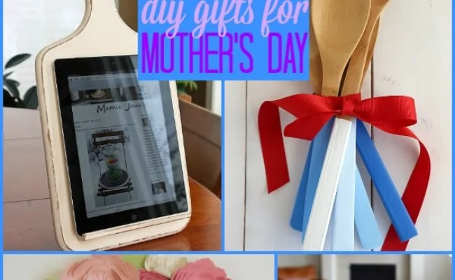 16 Unique Diy Gifts For Mother S Day The Weekly Round Up