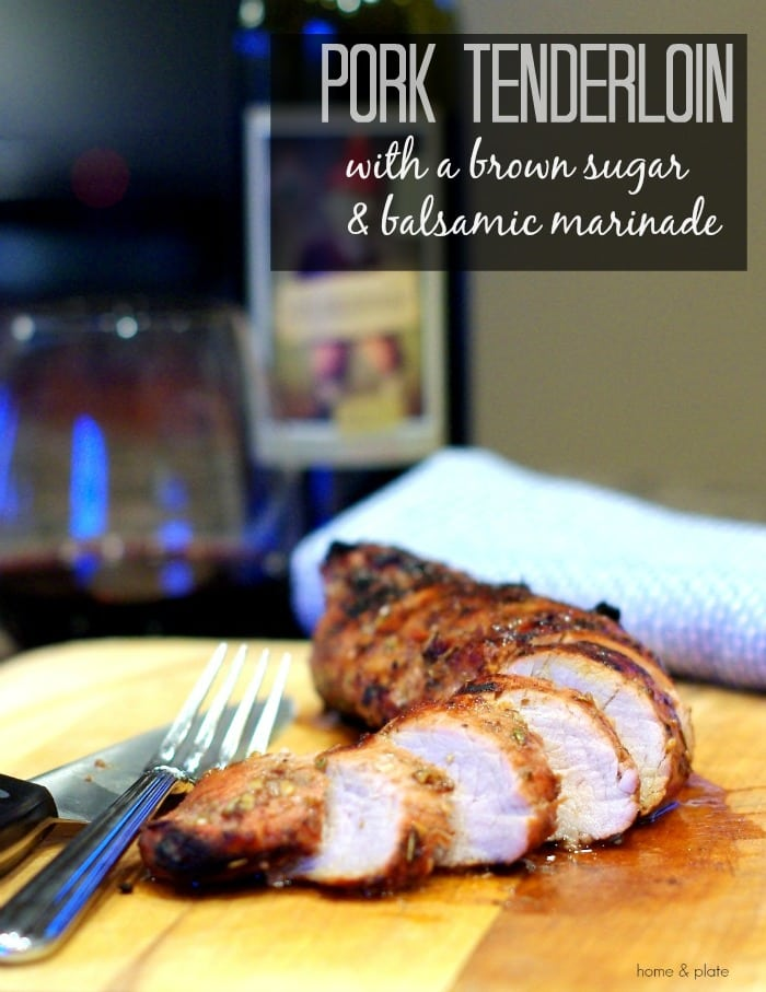 Pork Tenderloin Marinade made with brown sugar & balsamic! Easy and delicious! #pork #grill #marinade