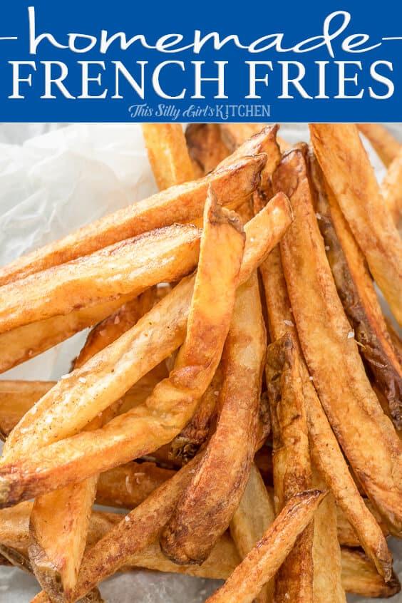 Homemade French Fries, your favorite restaurant staple at home! #Recipe from ThisSillyGirlsKitchen.com #frenchfries #homemadefrenchfries #homemadefries #stovetopfries #ovenfries