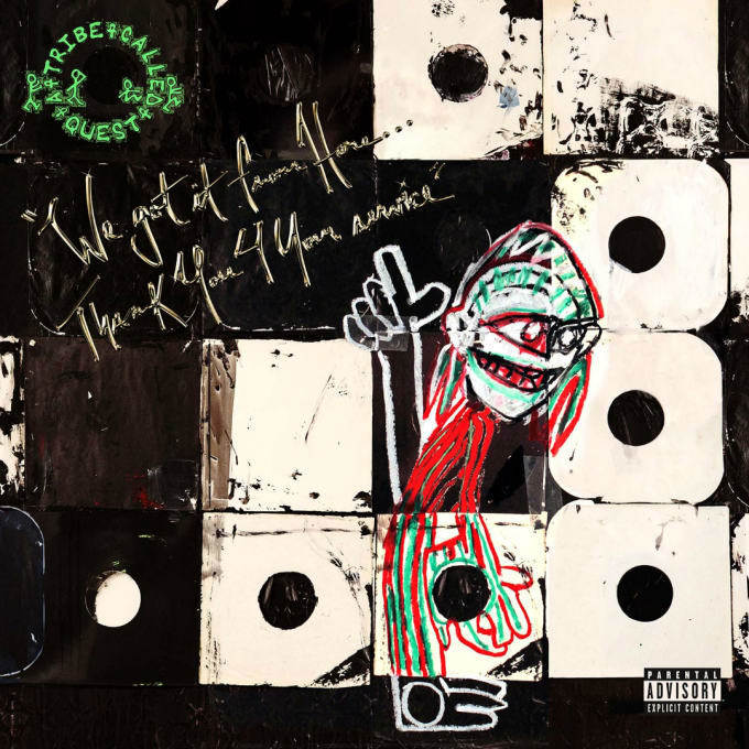 A Tribe Called Quest We Got It From Here Artwork