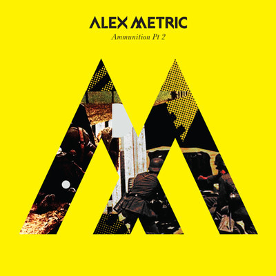Alex Metric - Ammunition Pt  2 EP : Fresh Electro House / Nu Disco