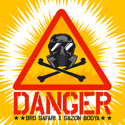 Bro Safari x Sazon Booya - Danger : Heavy Moombahton Original [Free Download]