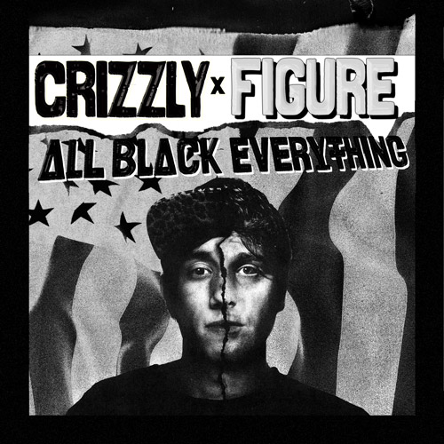 """Crizzly and Figure Release Monster Dubstep Collaboration """"All Black Everything"""" [Free Download]"""