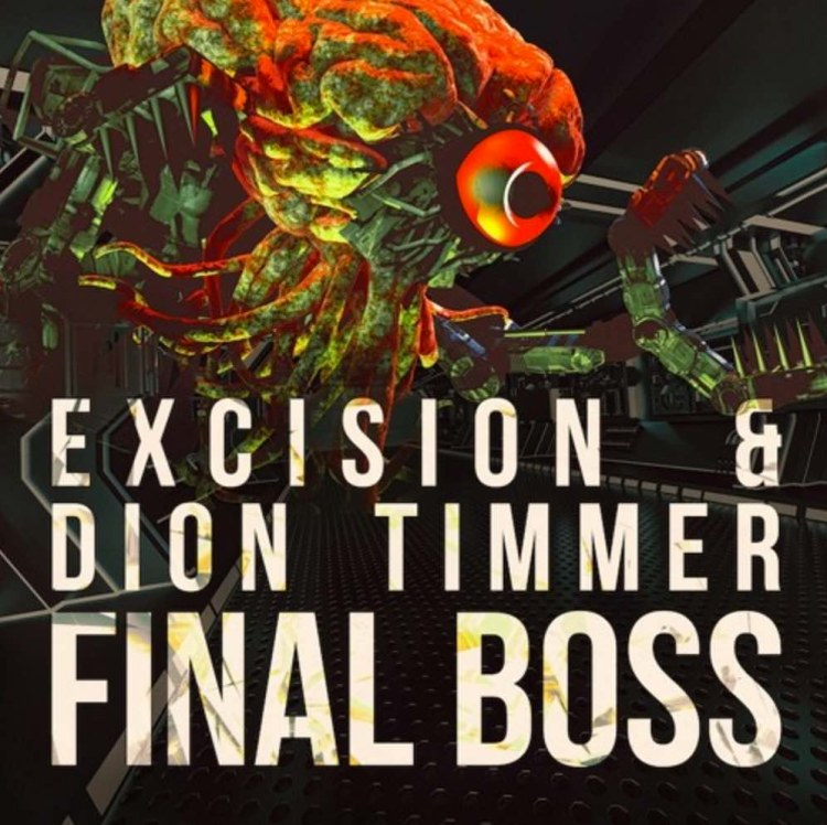 Excision & Dion Timmer - Final Boss