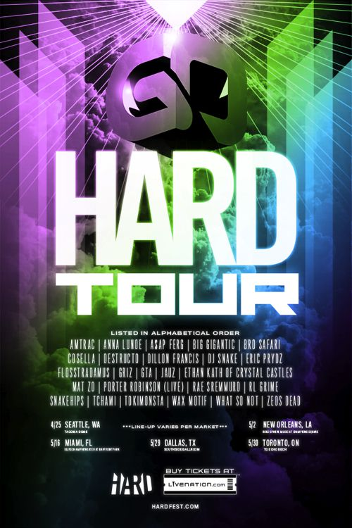 "HARD Presents… First Ever ""Go HARD Tour"" with DJ Snake"