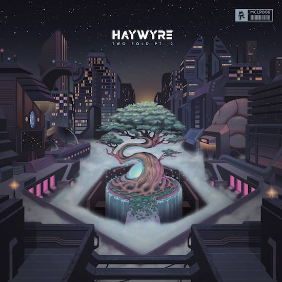 Haywyre - Two Fold Pt. 2 Album : Must Hear 9 Track Album Stream [Free Download]