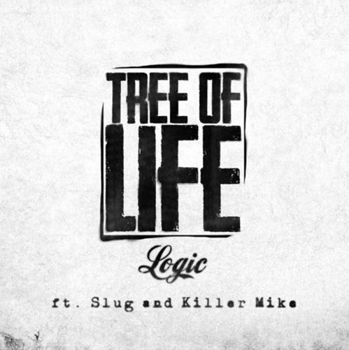 Logic ft. Slug & Killer Mike – Tree Of Life : Must Hear Hip-Hop Collaboration
