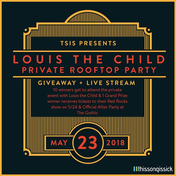 Louis The Child live stream