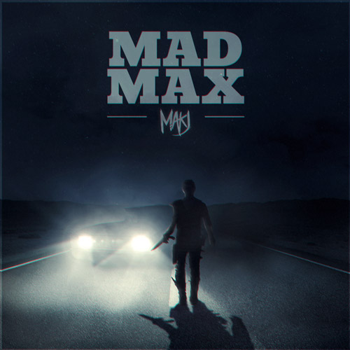 """MAKJ Releases Massive New Electro House Anthem """"Mad Max"""" [Free Download]"""