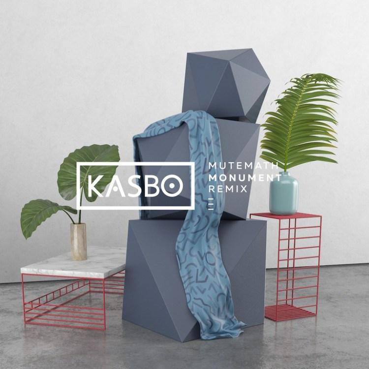 Mutemath Monument Kasbo Remix