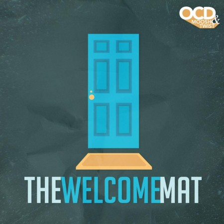 OCD: Moosh & Twist - The Welcome Mat : Chill Hip Hop Mini-Mixtape