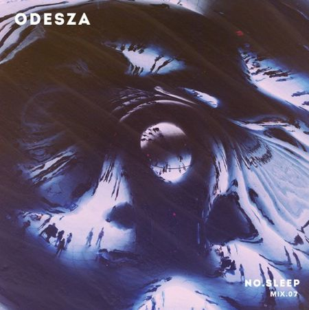 ODESZA Deliver Hour Long NO.SLEEP Mix Of Favorite Songs
