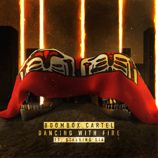 """[PREMIERE] Boombox Cartel Share Cinematic Future Trap Original """"Dancing With Fire"""" Ft. Stalking Gia [Free Download]"""