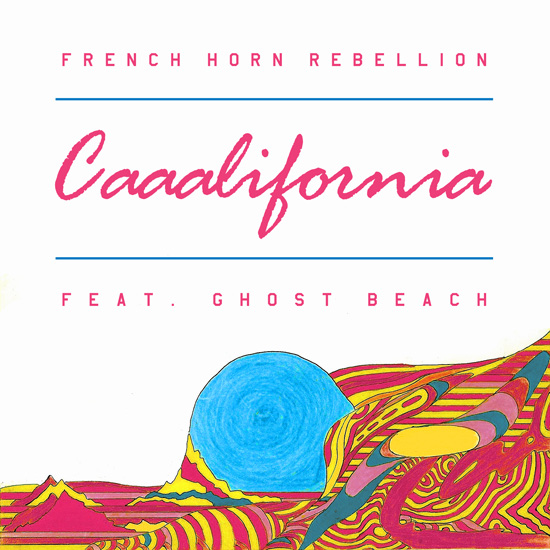[PREMIERE] French Horn Rebellion - Caaalifornia (Ft. Ghost Beach) : Indie Dance