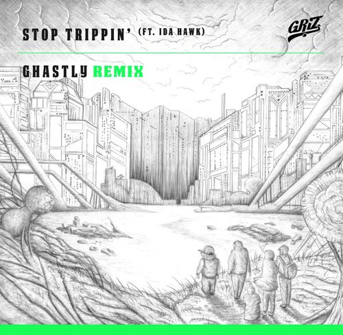 [PREMIERE] GRiZ - Stop Trippin' (Ghastly Remix) : Must Hear Future House Remix