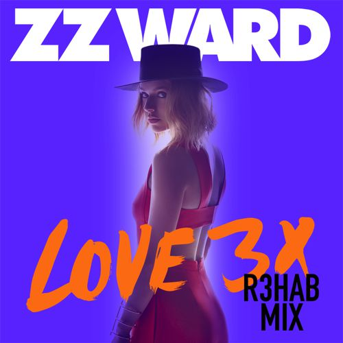 LOVE 3X (R3HAB Remix) : Festival Trap