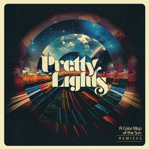 Pretty Lights - A Color Map Of the Sun Remixes (Album) : Must Hear Release With 16 Artists [ALBUM STREAM]