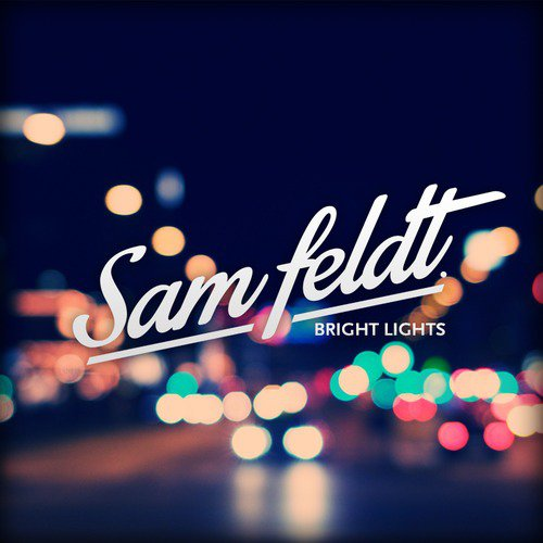 Syn Cole - Bright Lights (Sam Feldt Remix) : Tropical House [Free Download]