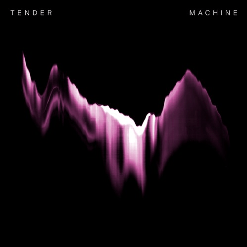 Tender Machine Artwork
