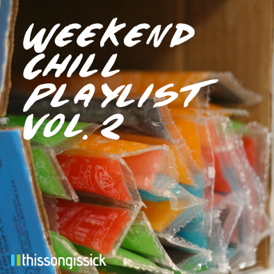 Weekend Chill 2