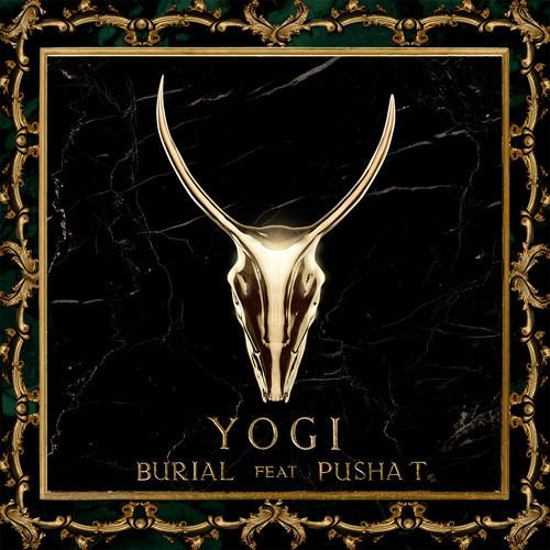 YOGI - Burial feat. Pusha T : Must Hear Hip-Hop / Trap Collaboration