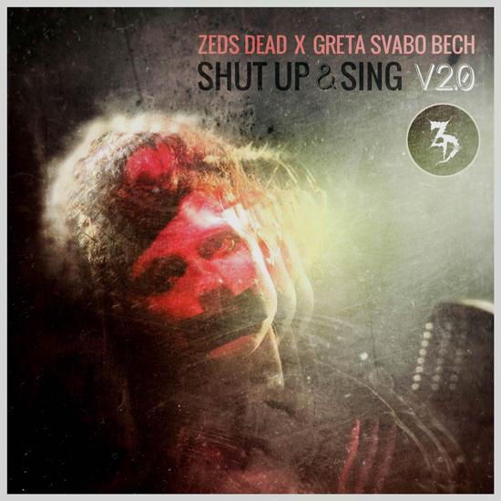 "Zeds Dead collaborate with singer Greta Svabo Bech - ""Shut Up & Sing V2.0"" : Bass / Soul / Dubstep"