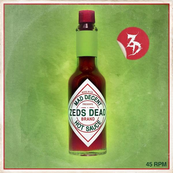 Zeds Dead - Hot Sauce EP Minimix [Mad Decent]