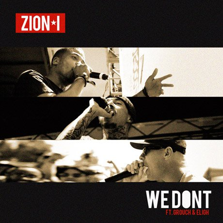 Zion I - We Don't (Ft. Grouch & Eligh) : Chill Fresh Hip-Hop