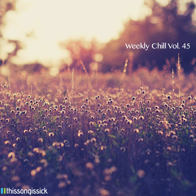 Weekly-Chill-vol.-45