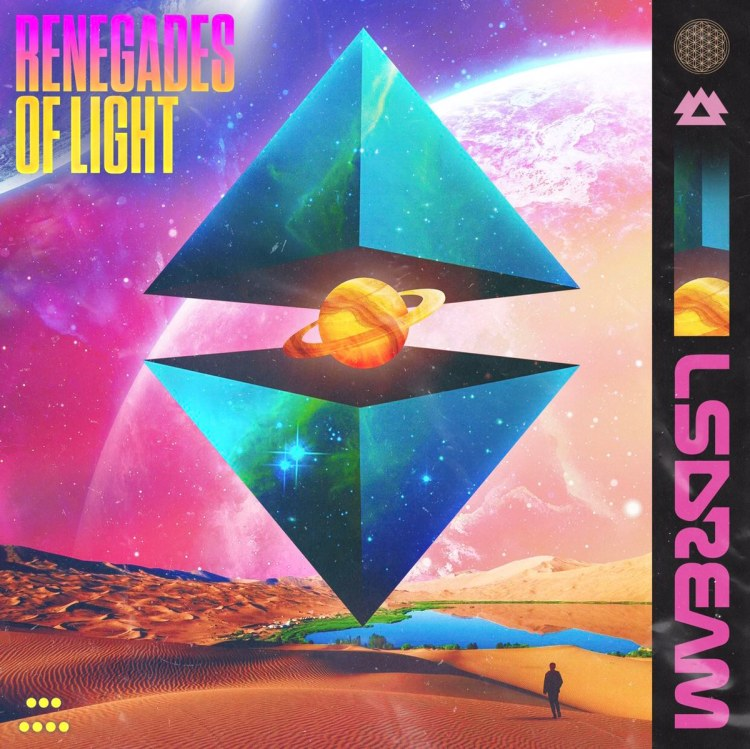LSDREAM RENEGADES OF LIGHT Artwork