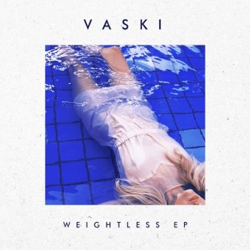 Vaski Weightless Ep