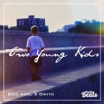 Eric Abel drops new single 'Two Young Kids'