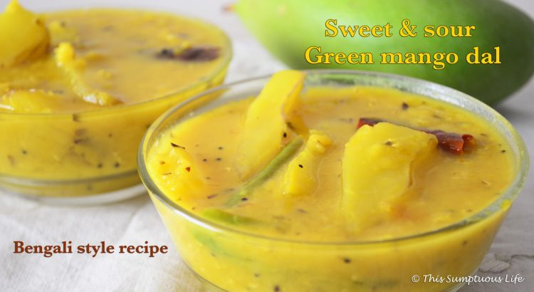 Bengali aam dal | Sweet and sour green mango dal